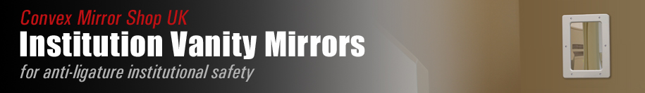 Institutional Vanity Mirrors
